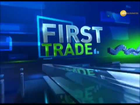 First Trade: Know strategy to trade for today's market