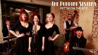 Puttin On The Ritz (1940s) The Puppini Sisters  - LIVE in the studio
