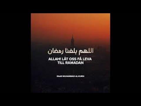 Allah! Låt oss få leva till Ramadan - Raad Muhammad Al-Kurdi