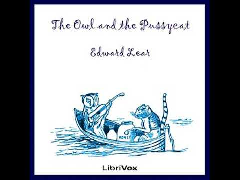 The Owl and the Pussycat by Edward LEAR read by Various | Full Audio Book