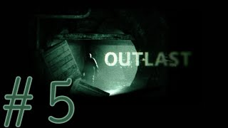 Прохождение игры Outlast #5 УБЕГАЕМ ОТ ДОКТОРА ПСИХОПАТА