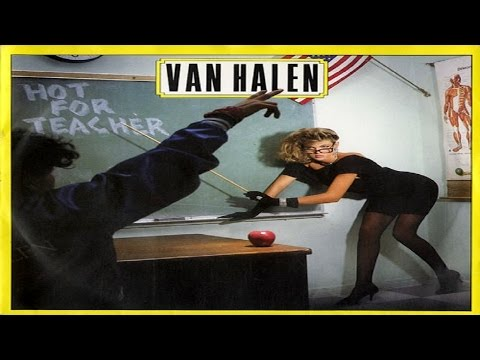 Van Halen - Hot For Teacher (1984) (Remastered) HQ