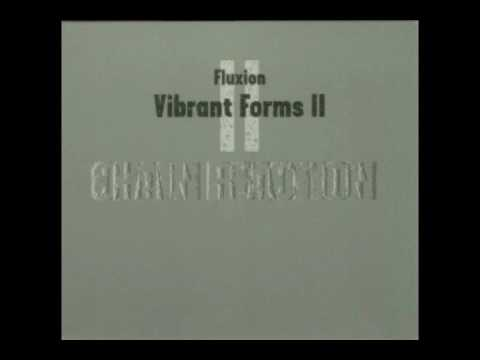 Fluxion - Vibrant Forms 2 (Chain Reaction) - 01 Prospect I (CD1)