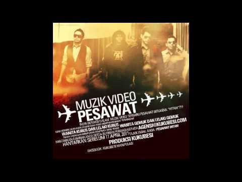 Pesawat - Hitam ( Single - HQ )
