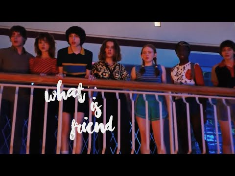 Stranger Things | What Is Friend
