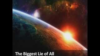 Flat Earth: The Biggest Lie of All - Part1