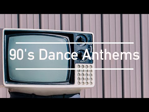 |2017 Mix| - 90's Dance Anthems