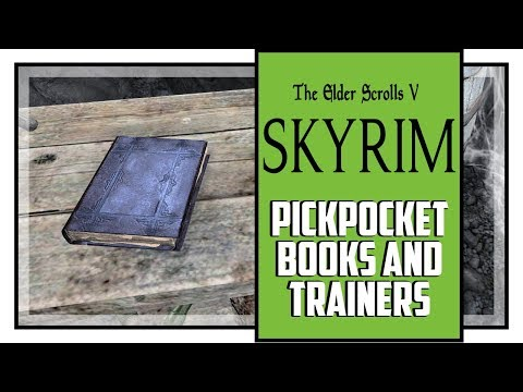 Skyrim Pickpocket Skill Books And Trainers Locations