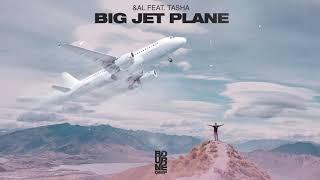 Baixar &AL feat. TASHA - Big Jet Plane