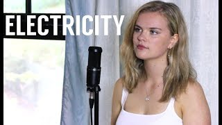 Silk City, Dua Lipa - Electricity ft. Diplo, Mark Ronson (Cover by Serena Rutledge)