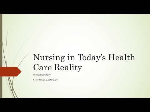 Nursing in Today's Health Care Reality