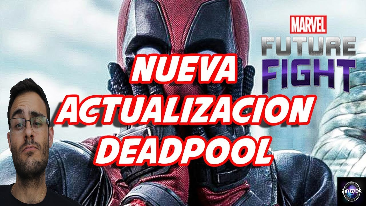 Marvel Future Fight Deadpool Actualizacion Gameplay Español Youtube