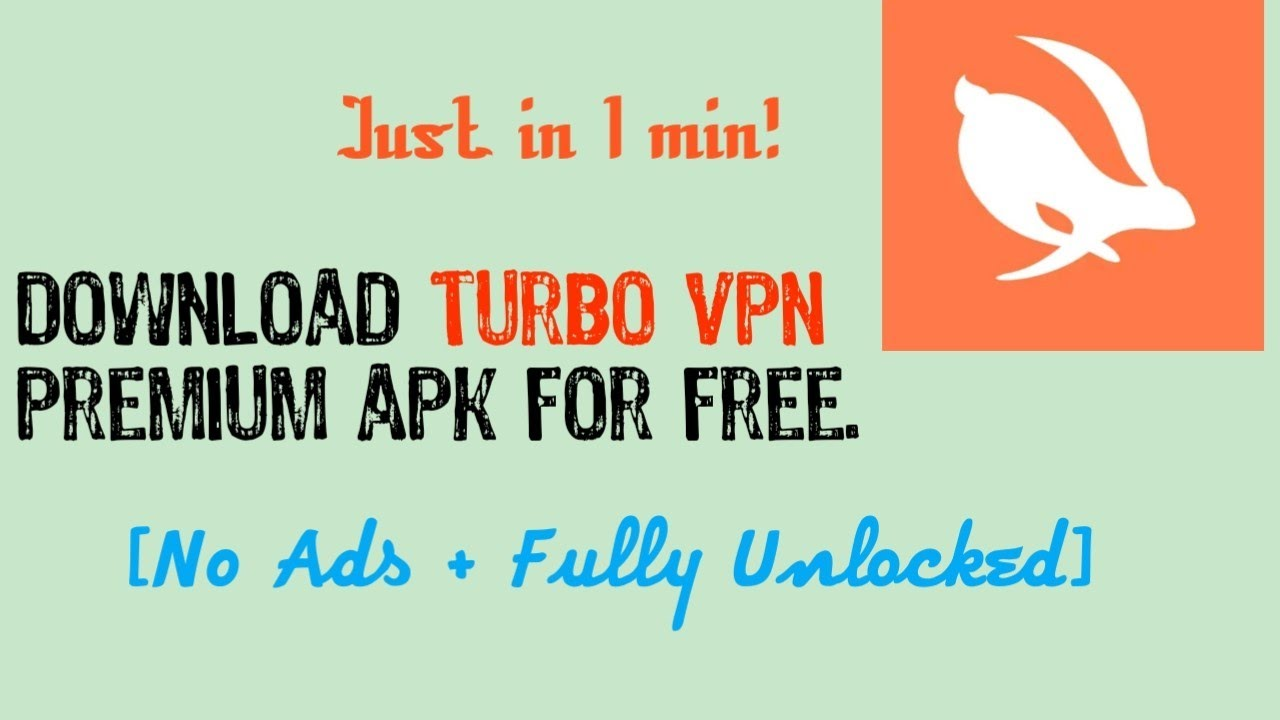 Free vpn proxy server & How To Download Turbo Vpn Premium Apk For Free Download Turbo Vpn Premium Apk Youtube