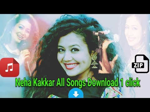 Neha All Songs Download Zip File