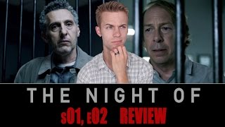 The Night Of Season 1, Episode 2 - TV Review