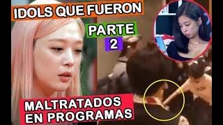 8 IDOLS QUE FUERON TRATADOS MAL EN PROGRAMAS !!