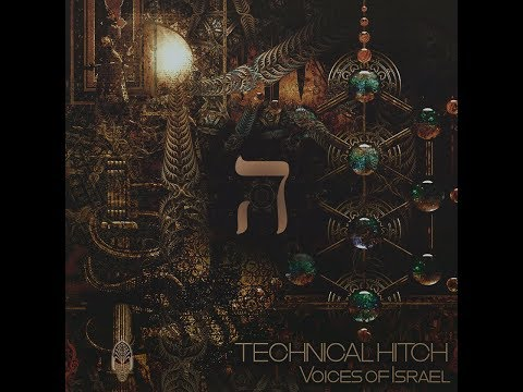 Technical Hitch - Voices Of Israel