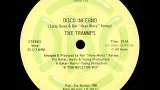 Trammps - Disco Inferno (Dj