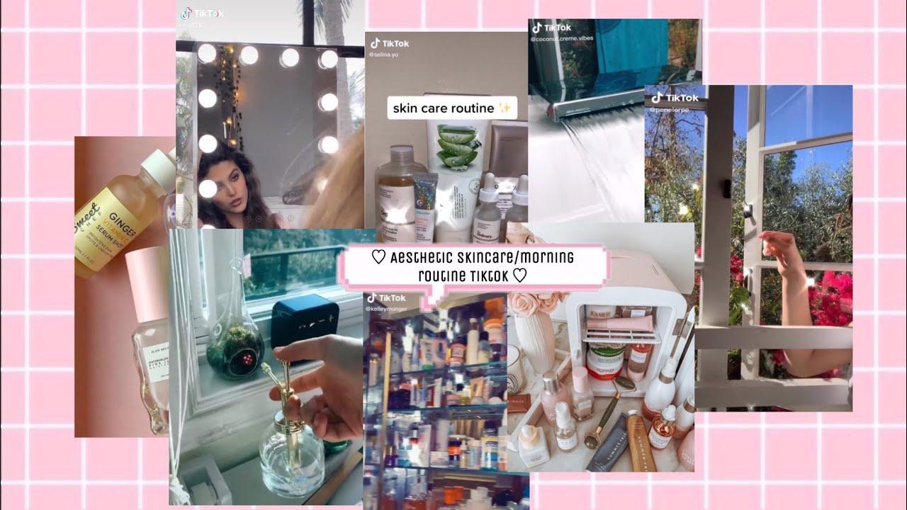 Top Aesthetic Skincare Morning Routine Tiktok Compilation Youtube