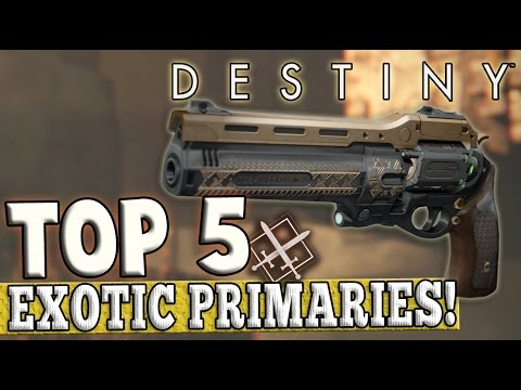Destiny | Top 5 Exotic Primaries in PvP! (2016)