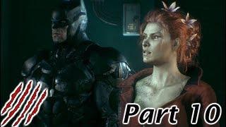 Batman Arkham Knight WalkThrough Gameplay Part 10 - Poison ivy - [1080p] No Commentary [PRO PLAYER]