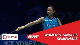 SF | WS | TAI Tzu Ying (TPE) [1] vs Akane YAMAGUCHI (JPN) [4] | BWF 2019