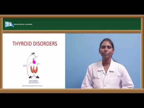General Medicine lectures for Dental students-Thyroid disorders