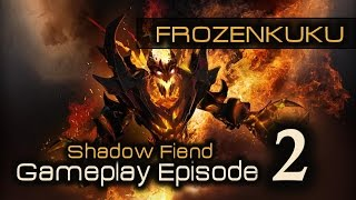 Shadow Fiend (SF) | DOTA 2 Gameplay Episode 2