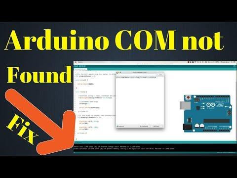 Arduino COM Port Not Found Solution