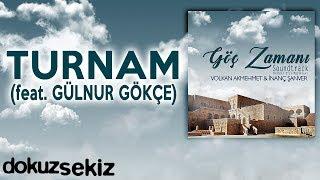 Turnam (feat. Gülnur Gökçe) (Göç Zamanı Soundtrack)