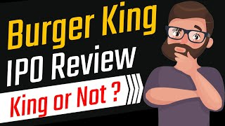 Burger King IPO Review and Analysis in Detail | Should You Invest? in Hindi