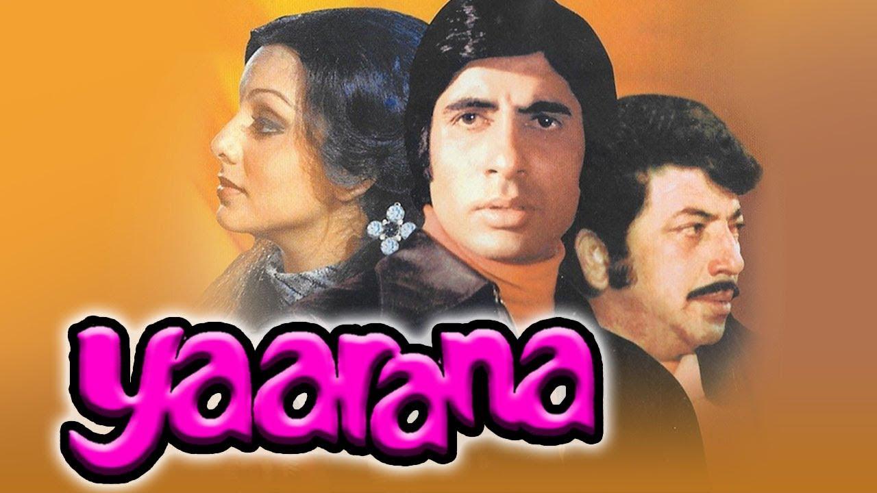 Yaarana (1981) Full Hindi Movie | Amitabh Bachchan, Amjad Khan, Neetu Singh, Tanuja, Kader Khan - YouTube