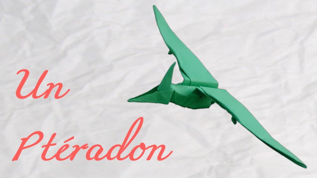 Origami Le Ptéranodon Jurrasic World Hd Youtube