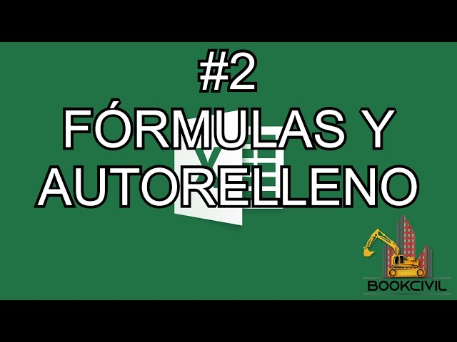 Curso de Excel - #2 Fórmulas y Autorelleno