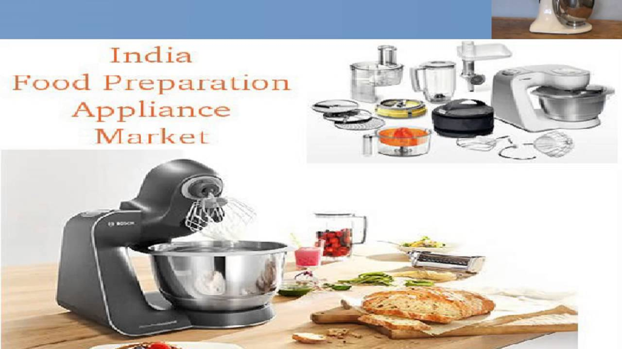 Food Preparation Appliance Market In India