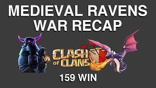 Clash of Clans Medieval Ravens 159th war win (Perfect War)