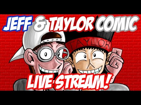 "Jeff & Taylor Comic Live Stream: ""Be Near Me Quickies"""