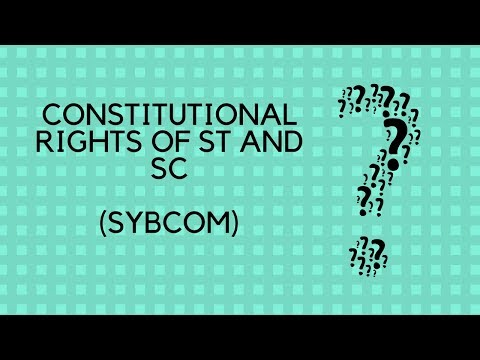 Constitutional rights of ST and SC