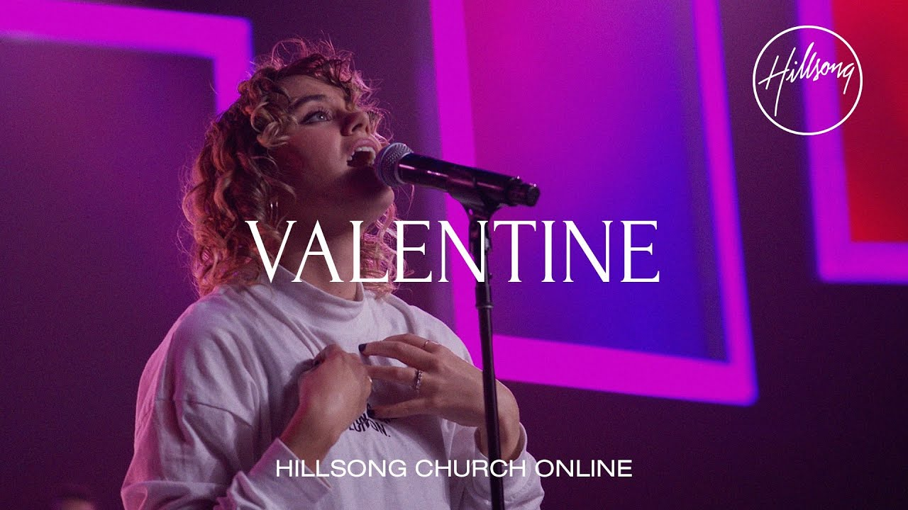 Valentine (Church Online) - Hillsong Worship