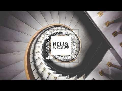 Nelly Furtado  Maneater ADIMUSIIC BOOTLEG