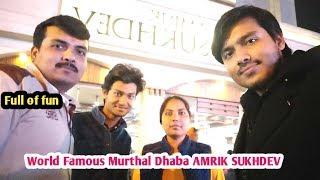 Full of Fun at Murthal Dhaba AMRIK SUKHDEV / World famous dhaba amrik sukhdev murthal