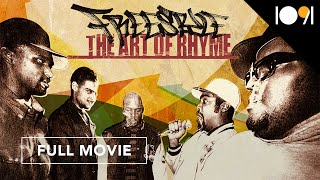 Freestyle: The Art of Rhyme (FULL DOCUMENTARY)