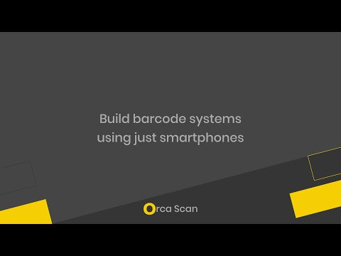 Orca Scan - the mobile barcode system