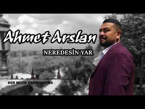 AHMET ARSLAN - NEREDESİN YAR [BoRMüZiKᴴᴰ]