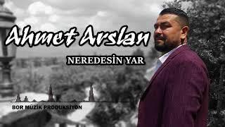 Ahmet Arslan - Neredesin Yar
