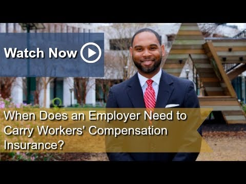 When Does an Employer Need to Carry Workers' Compensation Insurance? | Atlanta Workers' Comp Lawyer