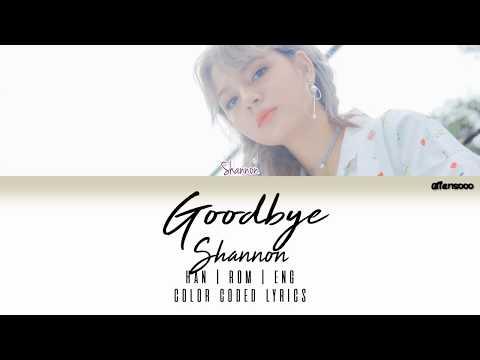 SHANNON (샤넌) - Goodbye (Color Coded Han|Rom|Eng Lyrics)