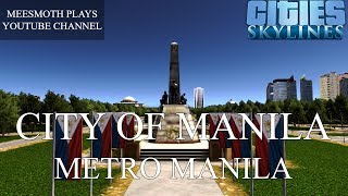 City of Manila Cinematics - Cities: Skylines - Philippine Cities