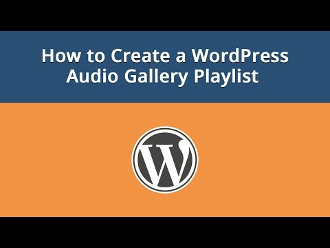 How to Create a WordPress Audio Gallery Playlist