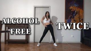 DANCE TUTORIAL // ALCOHOL FREE - Twice *espelhado*